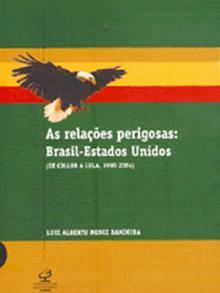 Capa do livro 'Relações Perigosas: Brasil – Estados Unidos', de Moniz Bandeira